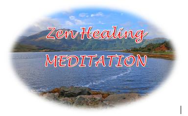 Zen Healing Meditation